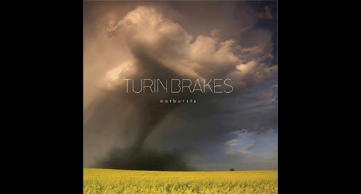 Turin Brakes – Outbursts