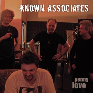 Known Associates – Penny Love (Warcat) CD Review