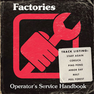Factories – Operator's Service Handbook (Monkey Records) CD REVIEW