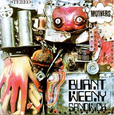 Frank Zappa – Burnt Weeny Sandwich (Zappa Records/Universal)