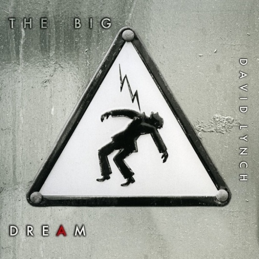 David Lynch – The Big Dream (Sunday Best) CD REVIEW