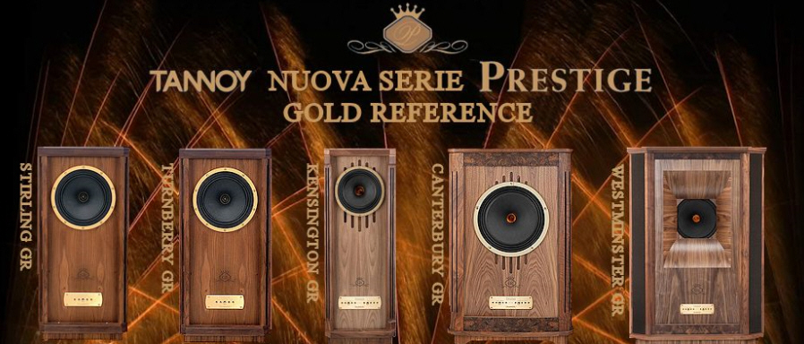 Tannoy Prestige Gold Reference Series FIRST LISTEN