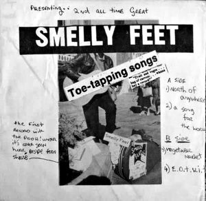 Smelly Feet on record.
