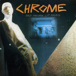 A favourite Chrome album.