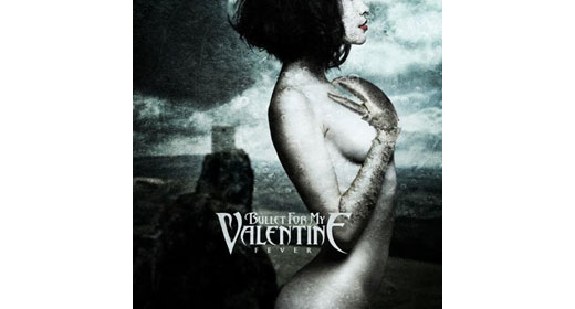 Bullet For My Valentine – Fever